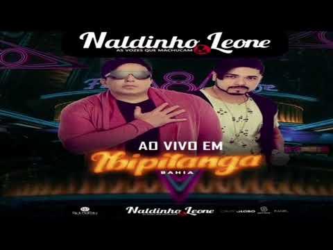 Naldinho e Leone - Ao Vivo Em Ibipitanga