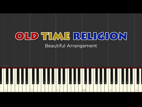 Old Time Religion [Piano Tutorial] | Beautiful Arr. Synthesia