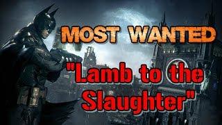 """Batman: Arkham Knight"" Walkthrough (Hard), Most Wanted: Lamb to the Slaughter"