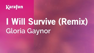 Karaoke I Will Survive (Remix) - Gloria Gaynor *