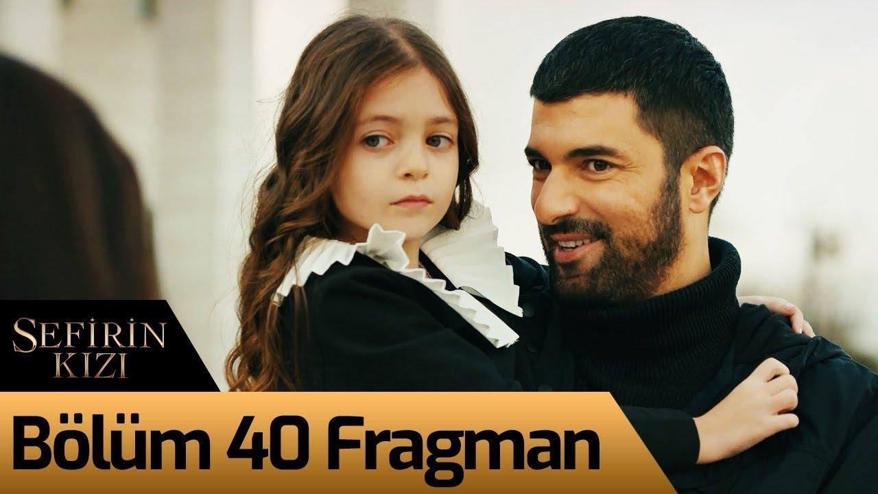 Sefirin Kizi 40 Bolum Fragman Youtube