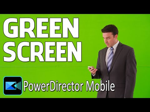 Green Screen Videos Made Simple | PowerDirector Android iPhone