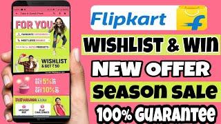 Flipkart Wishlist And Win New …