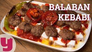 Balaban Kebabı Tarifi (Eskişehir'den Sevgilerle!)   Yemek.com