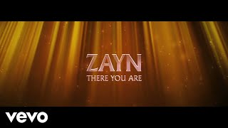 ZAYN There You Are Lyric Video