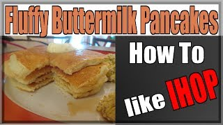 How to Make Fluffy Buttermilk Pancakes (like IHOP)