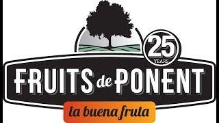 FRUITS DE PONENT, LA BUENA FRUTA