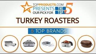 Best Turkey roaster Reviews 2017 – How to Choose the Best Turkey roaster