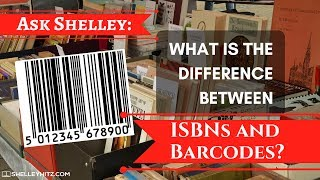 Ask Shelley   The Difference Between ISBNs and Barcodes