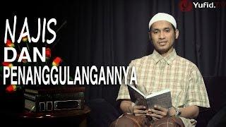 serial fikih islam 15 najis dan penanggulangannya ustadz abduh tuasikal