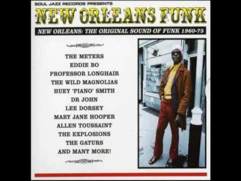 New Orleans Funk 1960/75 - Soul Jazz [Full Album]