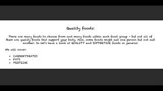 Nutrition Basics Part 4 - Introduction to Quality Foods