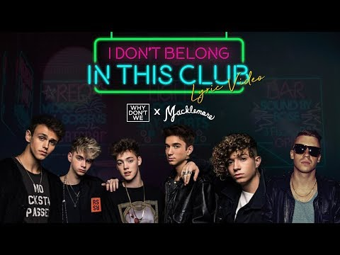 Why Don't We - I Don't Belong In This Club - Lyric Video | 6CAST