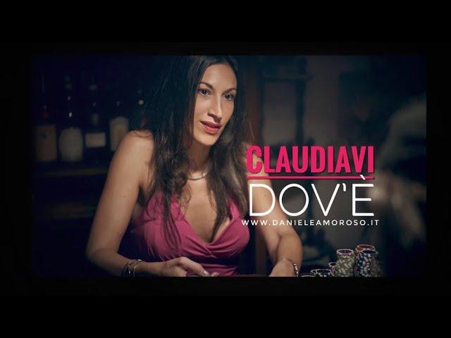 Claudia Vi - DOV'E' - Daniele Amoroso Official Video