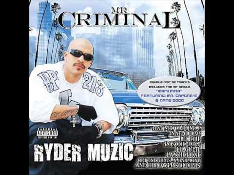 I Need a Ryder Girl - Mr. Criminal Feat: Fingazz [Disk One]