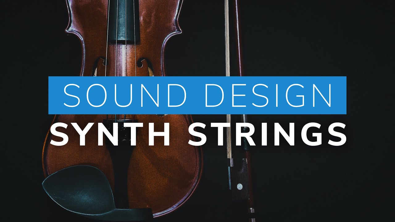Realistic String Section - Sound Design Tutorial