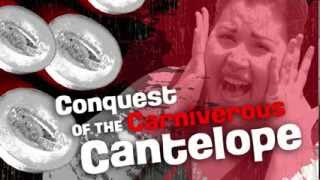 Conquest of the Carniverous Cantelope - a 48sec film trailer for a 48 hour film