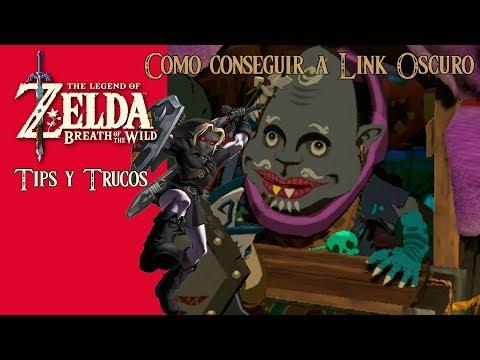 The Legend of Zelda: Breath of the Wild   Tips y Trucos   Como conseguir a Link Oscuro