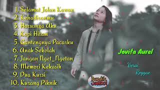 Download lagu #cover #jovitaaurel JOVITA AUREL COVER FULL ALBUM REGGAE | BEST Of ALBUM REGGEA COVER JOVITA AUREL