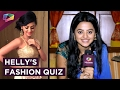 Helly Shah Spills her Fashion and Style Secrets | EXCLUSIVE