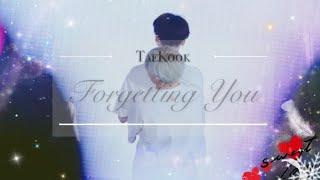 TaeKook ~ Forgetting You