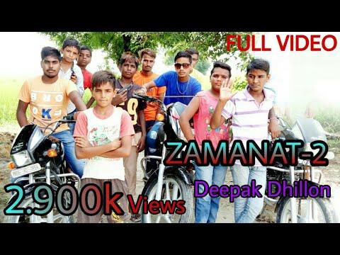 ZAMANAT 2 Full Video song    Deepak Dhillon new songs 2018 (Djpunjab.com)