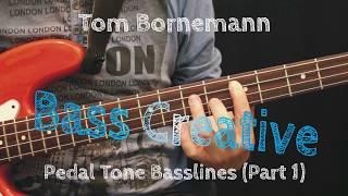 Bass Creative - Pedal Tone Basslines #1