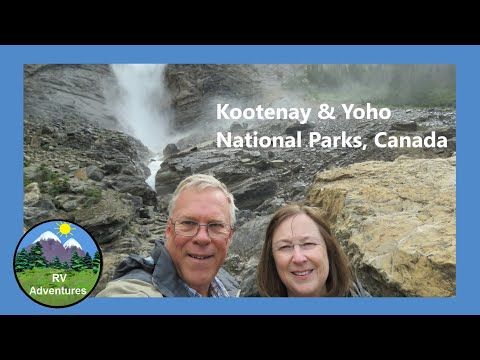 Kootenay And Yoho National Parks In Canada By RV Adventures