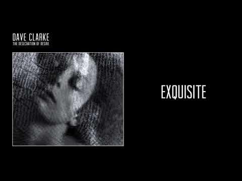 Dave Clarke Exquisite