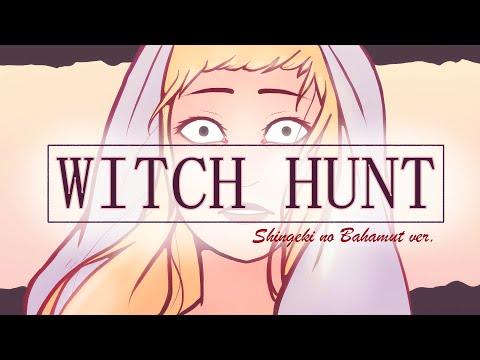 WITCH HUNT  † Shingeki No Bahamut † MV