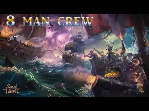 Sea of Thieves - Story of 8 Man Crew Part 3 of 8