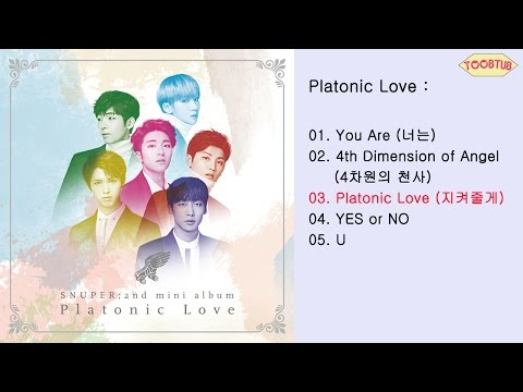 [Full Album] Snuper (스누퍼) - Platonic Love [2nd Mini Album]