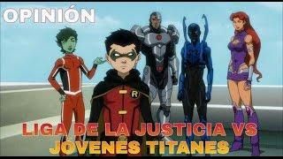 [Review]: Liga de la Justicia vs Jovenes Titanes | Zona Freak