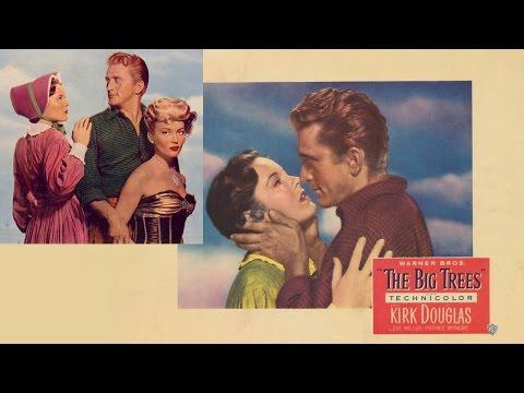 The Big Trees (1952) Full Movie