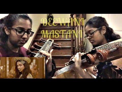 Deewani Mastani- Bajirao Mastani (Veena Cover)