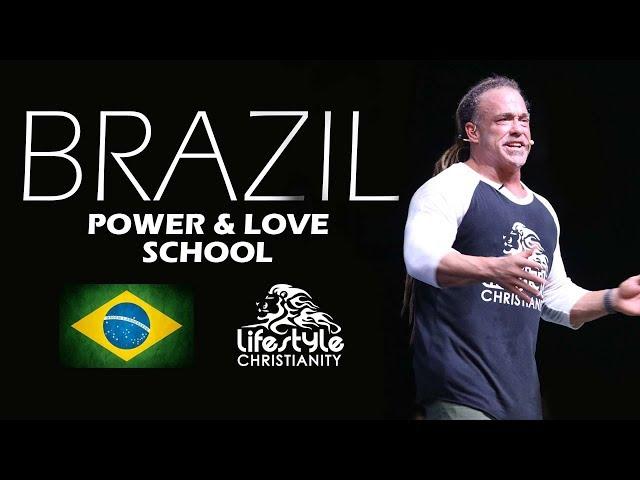 Brazil Power & Love School - Todd White (Session 10)