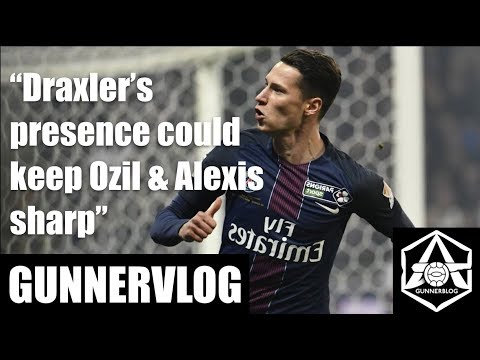 Gunnervlog: Why Arsenal should go for Julian Draxler