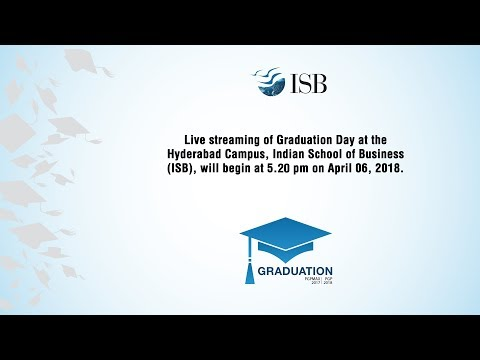 Graduation Day 2018, Indian School of Business (ISB)