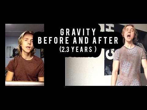 Singing Before And After - John Mayer Gravity (2 Years, 3 Months)