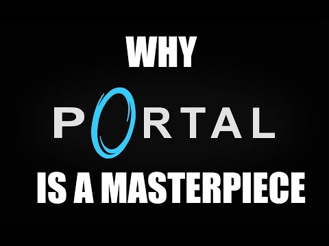 Why Portal Is A Masterpiece - Portal Review