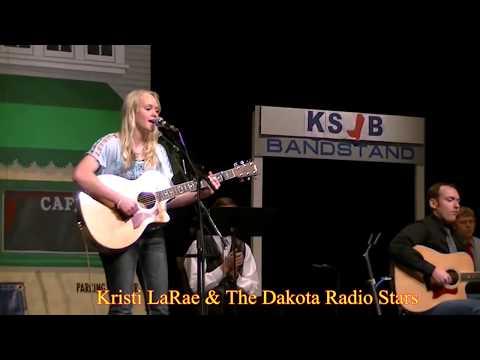 Kristi LaRae & The Dakota Radio Stars: Happy Yodeling Cowgirl