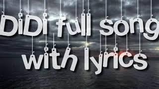 Didi full song lyrics