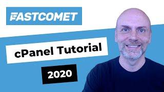 FastComet cPanel Tutorial [2020]