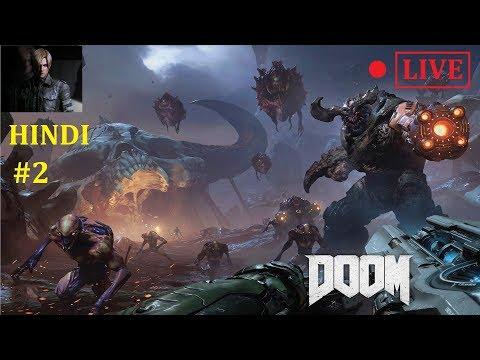 #2 || DOOM || XBOX ONE || Livestream || HINDI