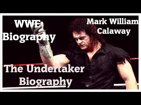 The Undertaker Biography–Mark William Calaway–Sara Calaway–Mark Calaway Autobiography–Mark Calaway