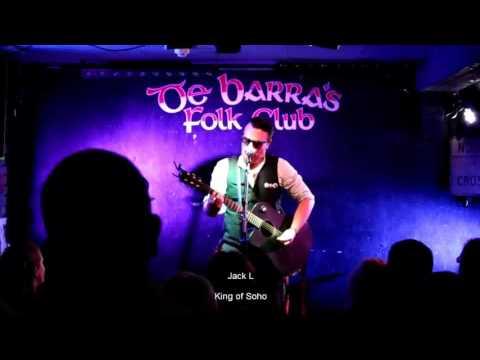 Jack L King of Soho Live from De Barra's