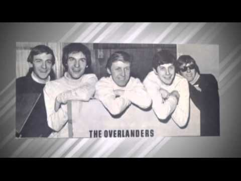 The Overlanders - Walking The Soles Off My Shoes