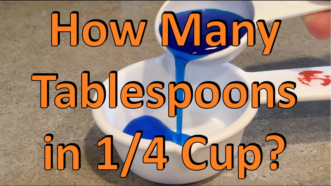How many tablespoons in 1 4 cup youtube for 4 tablespoons to cups