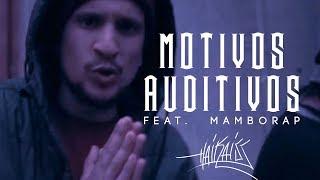 "Mamborap & Haikaiss - ""Motivos Auditivos"" (prod. NeoBeats) - VIDEOCLIPE OFICIAL"