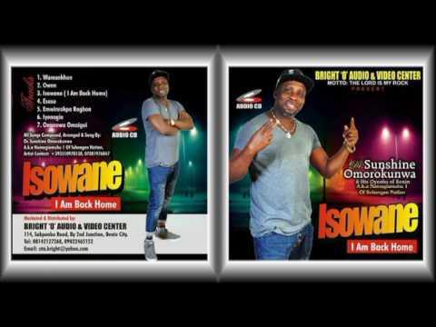 Dr Sunshine Omorokunwa latest album Tittle Isowane (I Am Back Home)